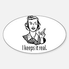 Keeps it real Oval Sticker (10 pk)