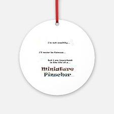 Min Pin Life Ornament (Round)