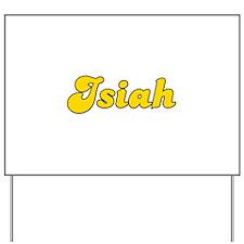 Retro Isiah (Gold) Yard Sign
