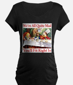 WE'RE ALL QUITE MAD T-Shirt