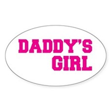 daddy's girl t-shirt Oval Decal