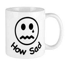 How Sad Mug