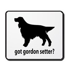 Got Gordon Setter? Mousepad