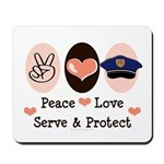 Peace Love Police Officer Mousepad