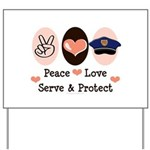 Peace Love Police Officer Yard Sign