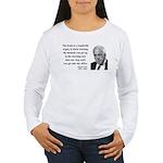 Robert Frost Quote 7 Women's Long Sleeve T-Shirt
