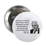 """Robert Frost Quote 7 2.25"""" Button (10 pack)"""