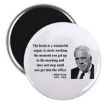 """Robert Frost Quote 7 2.25"""" Magnet (100 pack)"""