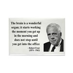 Robert Frost Quote 7 Rectangle Magnet