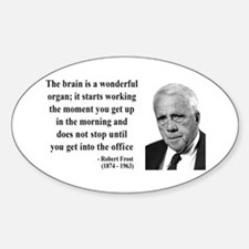 Robert Frost Quote 7 Oval Decal