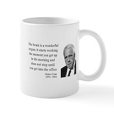 Robert Frost Quote 7 Mug