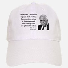 Robert Frost Quote 7 Baseball Baseball Cap