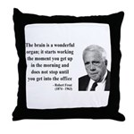Robert Frost Quote 7 Throw Pillow