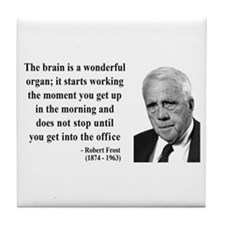 Robert Frost Quote 7 Tile Coaster