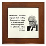 Robert Frost Quote 7 Framed Tile
