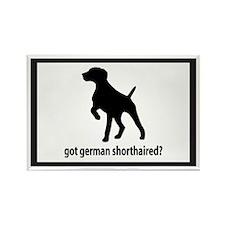 Got German Shorthaired? Rectangle Magnet