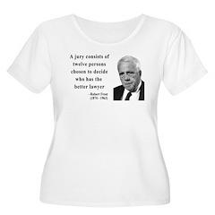 Robert Frost Quote 6 T-Shirt