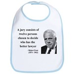 Robert Frost Quote 6 Bib