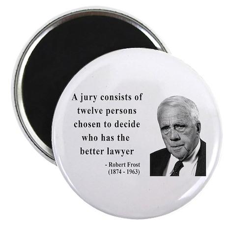 Robert Frost Quote 6 Magnet