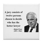 Robert Frost Quote 6 Tile Coaster