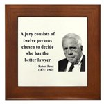 Robert Frost Quote 6 Framed Tile