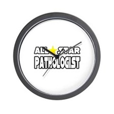 """All Star Pathologist"" Wall Clock"