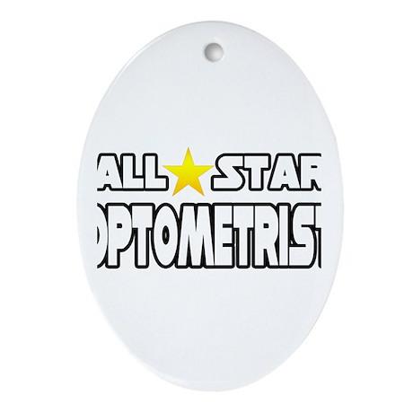 """""""All Star Optometrist"""" Oval Ornament"""