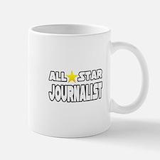 """""""All Star Journalist"""" Small Small Mug"""