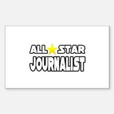 """""""All Star Journalist"""" Rectangle Decal"""
