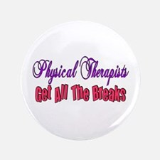 """Physical Therapists 3.5"""" Button"""