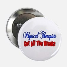 """Physical Therapists 2.25"""" Button"""