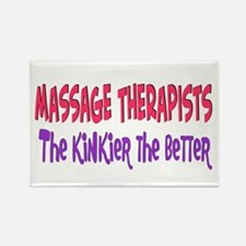 Massage therapists kinkier Rectangle Magnet