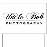 Uncle Bob Photography Yard Sign