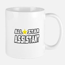 """All Star Assistant"" Small Small Mug"
