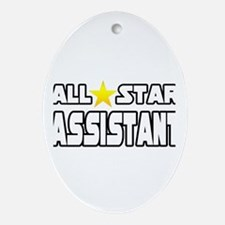 """All Star Assistant"" Oval Ornament"