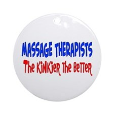 Massage therapists kinkier Ornament (Round)