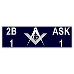 Masonic 2b1ask1 Bumper Sticker