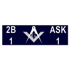 Masonic 2b1ask1 Bumper Bumper Sticker