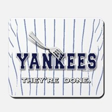 The Yankees... Mousepad