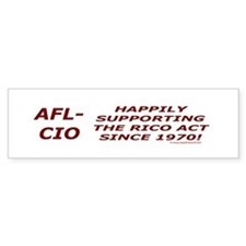 AFL-CIO JUST ANOTHER ORGANIZED CRIME FAMILY.