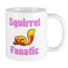 Squirrel Fanatic Mug