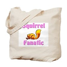 Squirrel Fanatic Tote Bag
