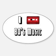 I love 80's Music Oval Decal