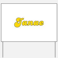 Retro Janae (Gold) Yard Sign