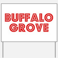 Retro Buffalo Grove (Red) Yard Sign