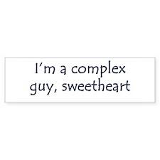 I'm A Complex Guy, Sweetheart Bumper Car Sticker
