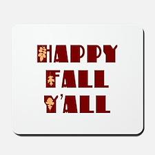 Happy Fall Y'all Mousepad