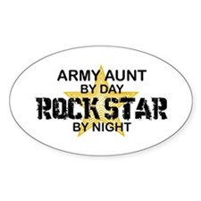 ARMY Aunt Rock Star by Night Oval Decal