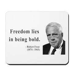 Robert Frost 2 Mousepad