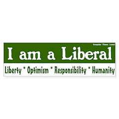 I am a Liberal Bumper Bumper Sticker